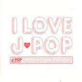 V.A. / I Love J-Pop (2CD/Digipack)