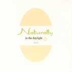 NATURALLY VOL.2/ IN THE DAYLIGHT