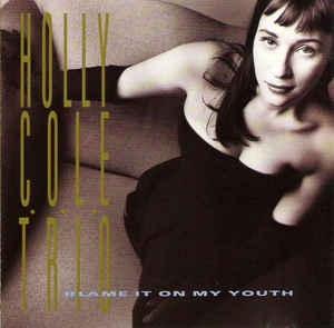 [수입] Holly Cole Trio - Blame It On My Youth