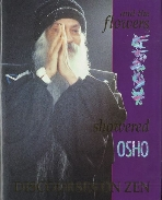 Osho - and the flowers showered (오쇼 라즈니쉬) [On Zen] (하드커버)