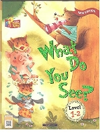 What Do You See?, 3판 (Little Story Town, Level 1-2)   (ISBN : 9788925648132)