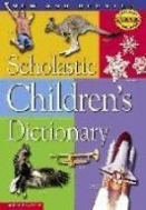 SCHOLASTIC CHILDRENS DICTIONARY (NEW AND UPDATED)