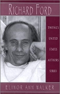 Richard Ford (United States Authors Series)