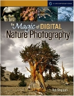 The Magic of Digital Nature Photography  (ISBN : 9781579907730)