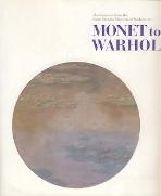 MONET TO WARHOL 모네에서 워홀까지