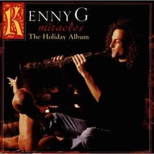 [수입] Kenny G - Miracles The Holiday Album