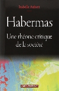 Habermas : une theorie critique de la societe #
