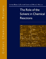The Role of the Solvent in Chemical Reactions  (ISBN : 9780198527602)