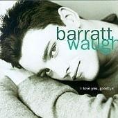 [미개봉] Barratt Waugh / I Love You, Goodbye (8573827132)