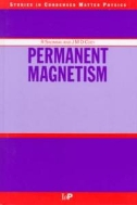 Permanent Magnetism (Studies in Condensed Matter Physics) (ISBN : 9780750304788)