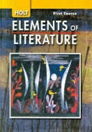 Elements of Literature: Student Edition Grade 7 First Course 2007