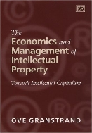The Economics and Management of Intellectual Property : Towards Intellectual Capitalism (ISBN : 9781858989679)