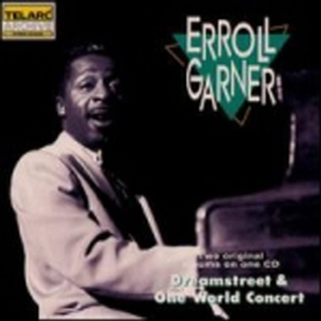[수입] Erroll Garner - Dreamstreet & One World Concert