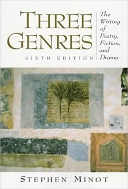 Three Genres: The Writing of Poetry, Fiction, and Drama (6th Edition) Subsequent Edition