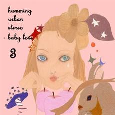 허밍어반스테레오 (HUS) - 3집 Baby Love (디지팩) 초판