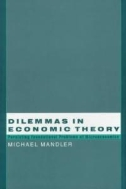Dilemmas in Economic Theory : Persisting Foundational Problems of Microeconomics (ISBN : 9780195100877)