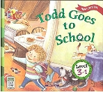Todd Goes to School, 3판 (Little Story Town, Level 3-1)   (ISBN : 9788925604596)