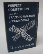 Perfect Competition and the Transformation of Economics (ISBN : 9780415115803)