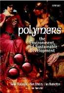 Polymers, the Environment and Sustainable Development  (ISBN : 9780471877400)