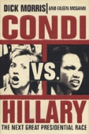 Condi Vs. Hillary (The Next Great Presidential Race).
