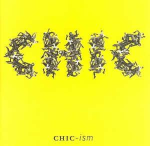 [수입] Chic - Chic-ism