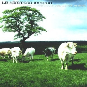 Le Hammond Inferno / My First Political Dance Album (수입)