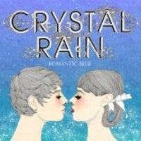 크리스탈 레인 (Crystal Rain) / 2집 - Romantic Blue