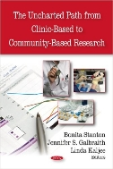 The Uncharted Path from Clinic-Based to Community-Based Research (ISBN : 9781604569582)