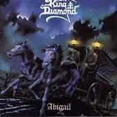 King Diamond / Abigai
