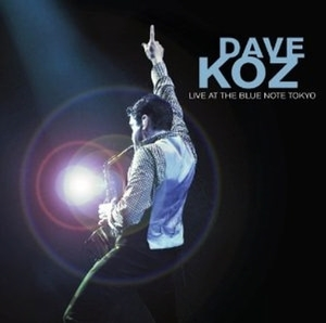 Dave Koz / Live at the Blue Note Tokyo (수입)
