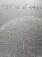 Exhibition Design   (ISBN : 9781611750072)