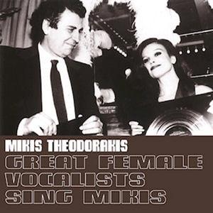 Mikis Theodorakis / Great Female Vocalists Sing Mikis