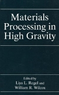 Materials Processing in High Gravity (ISBN : 9780306448621)
