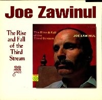 Joe Zawinul / The Rise & Fall Of The Third Stream (수입)