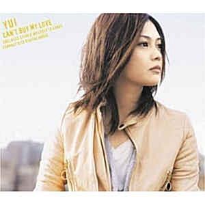 [일본반] Yui (유이) - Can't Buy My Love