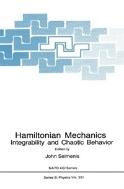Hamiltonian Mechanics : Integrability and Chaotic Behavior (ISBN : 9781489909664)