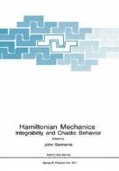 Hamiltonian Mechanics : Integrability and Chaotic Behavior (ISBN : 9780306448089)
