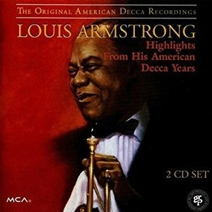 Louis Armstrong / Highlights From His American Decca Years (2CD/수입)