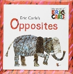 ERIC CARLE'S OPPSITES