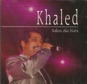 [수입] Khaled - Salou Ala Nabi