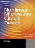 Non-Linear Microwave Circuit Design (Hardcover)