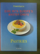 Pastries: Dine with Europe's Master Chefs  (Eurodelices) Hardcover9783829011310 /새책수준  ☞ 서고위치:SR 3