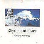 NAWANG KHECHOG (나왕 케촉) - RHYTHMS OF PEACE [미개봉 ]