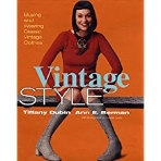 Vintage Style: Buying and Wearing Classic Vintage ClothesOct 24, 2000