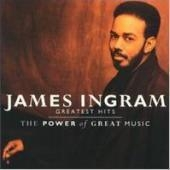 James Ingram / The Best Of - The Power Of Great Music