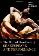 Oxford Handbook of Shakespeare and Performance