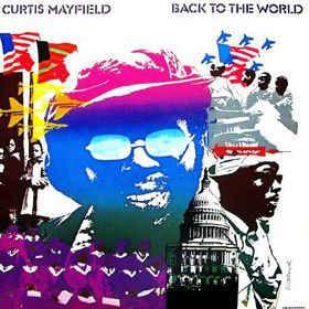 [수입] Curtis Mayfield - Back To The World