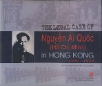 THE LEGAL CASE OF NGUYEN AI QUOC (HO CHI MINH) IN HONG KONG 1931-1933