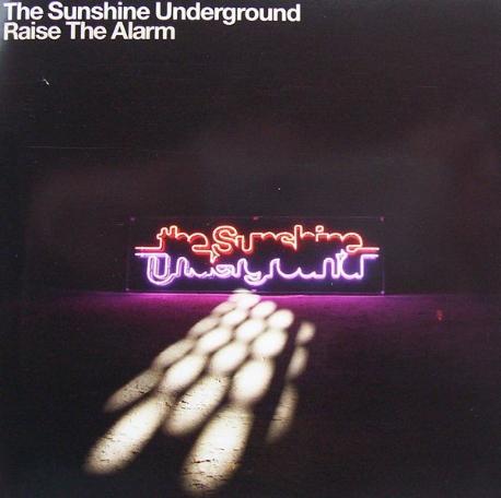 [수입] Sunshine Underground - Raise The Alarm