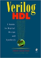 Verilog HDL (Hardcover) - A Guide to Digital Design and Synthesis